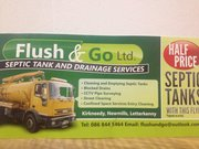 FLUSH AND GO LTD                SEPTIC TANK & DRAINAGE SERVICES